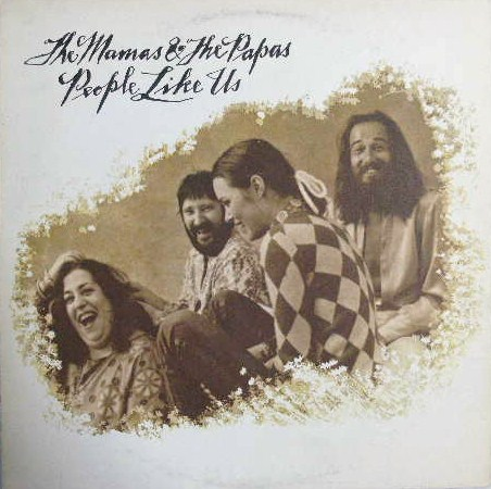 MAMAS & THE PAPAS / PEOPLE LIKE US