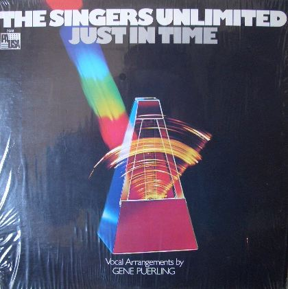 THE SINGERS UNLIMITED / JUST IN TIME
