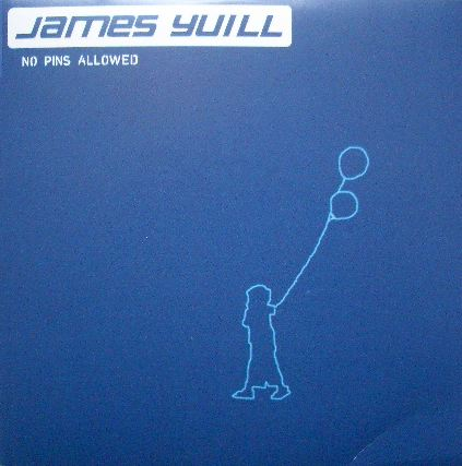 JAMES YUILL / NO PINS ALLOWED