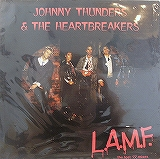 JOHNNY THUNDERS & THE HEARTBREAKERS / L.A.M.F