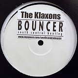 KLAXONS / BOUNCER (SOUTH CENTRAL BOOTLEG)