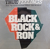 BLACK ROCK & RON / BLACK FEELINGS