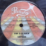 EMPRESS / DYIN' TO BE DANCIN'