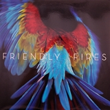FRIENDLY FIRES / PALA