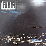 AIR / ALL I NEED