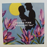 BONNIE PINK / THINKING OF YOU