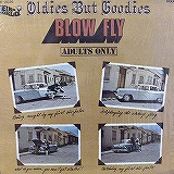 BLOW FLY / OLDIES BUT GOODIES