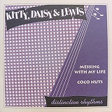 KITTY , DAISY & LEWIS / MESSING WITH MY LIFE