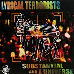 SUBSTANTIAL AND L UNIVERSE / LYRICAL TERRORISTS