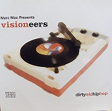 MARC MAC PRESENTS VISIONEERS / DIRTYOLDHIPHPO