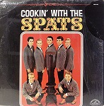 COOKIN' WITH THE SPATS / SPATS