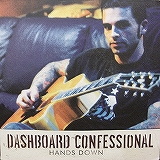 DASHBOARD CONFESSIONAL / HANDS DOWN