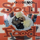 GOODIE MOB / SOUL FOOD