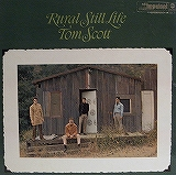 TOM SCOTT / RURAL STILL LIFE