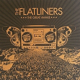 THE FLATLINERS / THE GREAT AWAKE