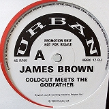 JAMES BROWN / COLDCUT MEETS THE GODFATHER