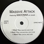 MASSIVE ATTACK / I WANT YOU