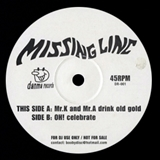 MISSING LINC / MR.K AND MR,A DRINK OLD GOLD