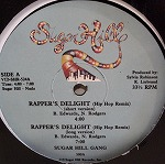 SUGARHIL GANG / RAPPER`S DELIGHT (HIP HOP REMIX)