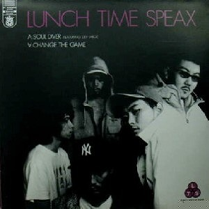 LUNCH TIME SPEAX / SOUL DIVER