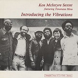 KEN MCINTYRE SEXTET / INTRODUCING THE VIBRATION