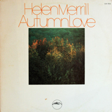 HELEN MERRILL / AUTUMN LOVE
