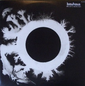 BAUHAUS / THE SKY'S GONE OUT