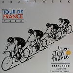 KRAFTWERK / TOUR DE FRANCE 2003