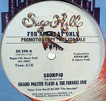 GRANDMASTER FLASH & THE FURIOUS FIVE / SCORPIO