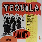 THE CHAMPS / TEQUILA