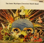 CHOCOLATE WATCH BAND / THE INNER MYSTIQUE