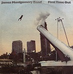JAMES MONTOGOMERY BAND / FIRST TIME OUT