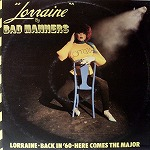 BAD MANNERS / LORRAINE