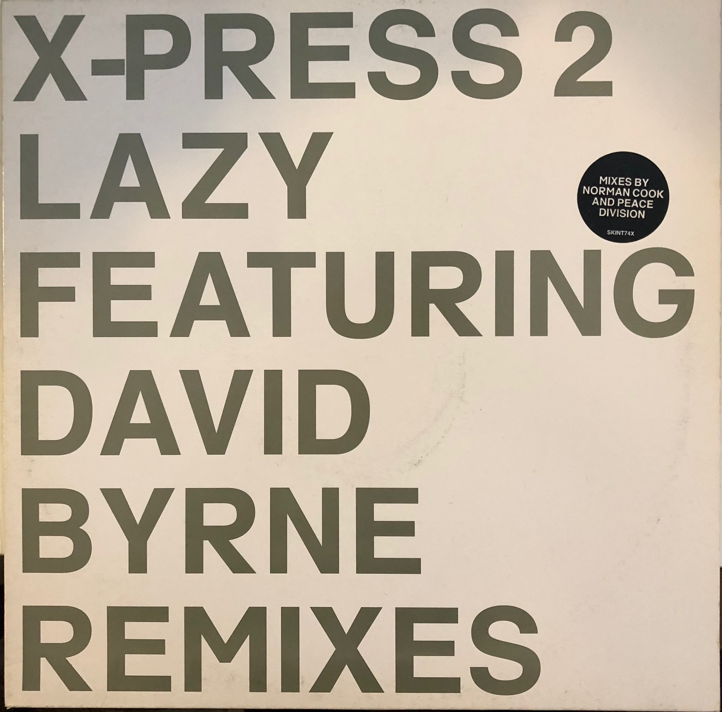 X-PRESS 2 /LAZY feat DAVID BYRNE