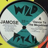 JAMOSE / DANCE TO MEGABLAST