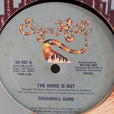 SUGARHILL GANG / THE WORD IS OUT