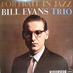 BILL EVANS TRIO / PORTRAIT IN JAZZ