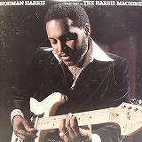 NORMAN HARRIS / THE HARRIS MACHINE