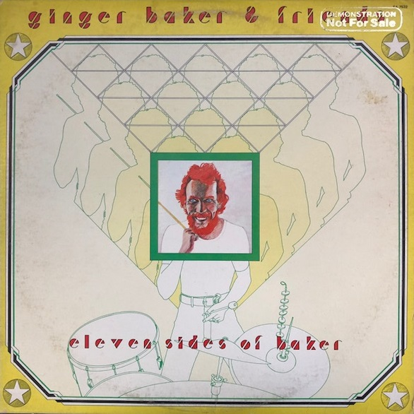 GINGER BAKER & FRIENDS / ELEVEN SIDES OF BAKER