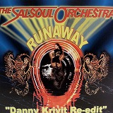 SALSOUL ORCHESTRA / RUNAWAY (DANNY KRIVIT RE-EDIT)