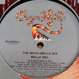 MELLE MEL / THE MAGA-MELLE MIX