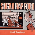 SUGAR RAY FORD / MORE EXOTIC HOTSHOTS