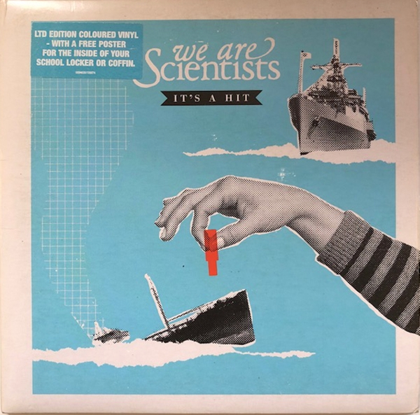 WE ARE SCIENTISTS / IT'S A HIT