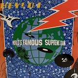 WORLD'S FAMOUS SUPREME TEAM / HEY D.J.