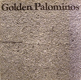 GOLDEN PALOMINOS / VISIONS OF EXCESS