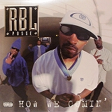 RBL POSSEE / HOW WE COMIN'