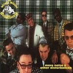 MIGHTY MIGHTY BOSSTONES / MORE NOISE & OTHER DISTURBANCES