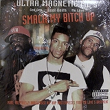 ULTRA MAGNETIC MC'S / SMACK MY BITCH UP