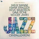 WOODY JAMES presents / JAZZ CRYSTALLIZATIONS