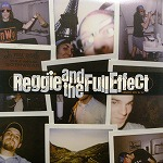 REGGIE AND THE FULL EFFECT / GREATEST HITS 84-87